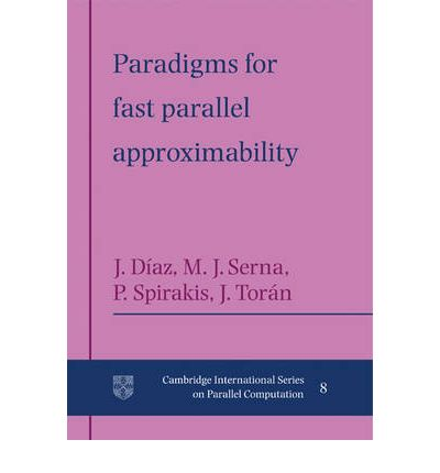 Paradigms for Fast Parallel Approximability