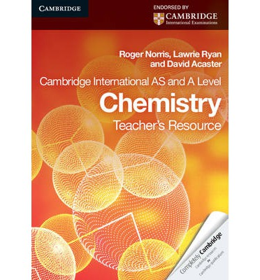 Cambridge International AS Level and A Level Chemistry Teacher's Resource CD-ROM