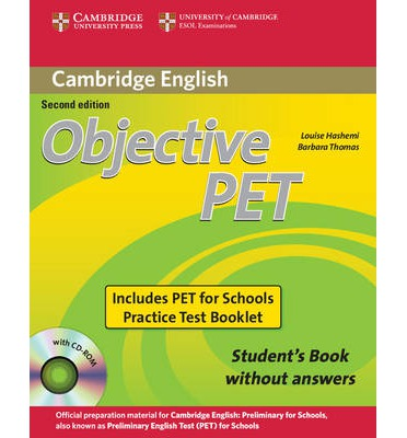 Objective PET For Schools Pack without Answers (Student's Book with CD-ROM and for Schools Practice Test Booklet)
