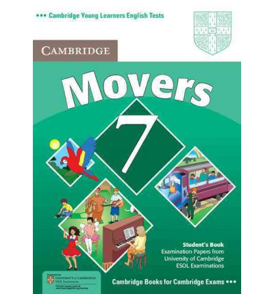 Cambridge Young Learners English Tests 7 Movers Student's Book : Examination Papers from University of Cambridge ESOL Examinations