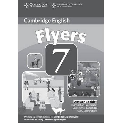 Cambridge Young Learners English Tests 7 Flyers Answer Booklet : Cambridge ESOL : 9780521173766