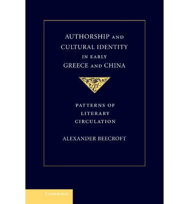 Authorship and Cultural Identity in Early Greece and China