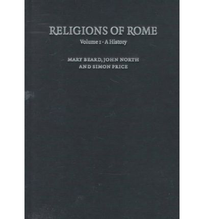 Religions of Rome: A History v. 1