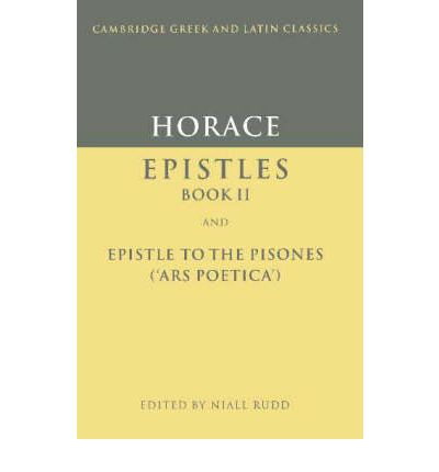 Horace: Epistles Book II and Ars Poetica: Epistles II and Ars Poetica