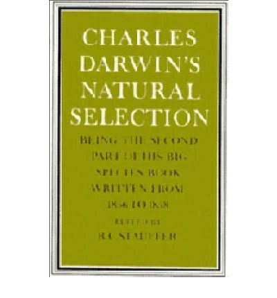 by charles darwin essay natural selection This 1920 word essay is about charles darwin, coleopterists, evolutionary biologists, fellows of the royal society, darwinwedgwood family read the full essay now.