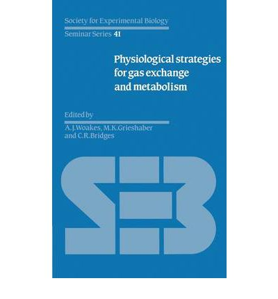 Physiological Strategies for Gas Exchange and Metabolism
