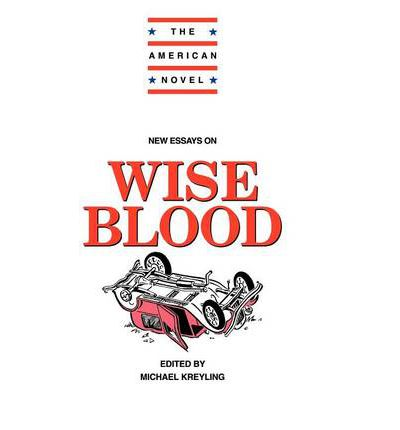 wise blood essay In the opening scenes of john huston's 1979 film wise blood, brad dourif  in  her accompanying essay, francine prose reveals that huston's.