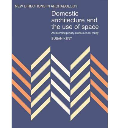 Domestic Architecture and the Use of Space