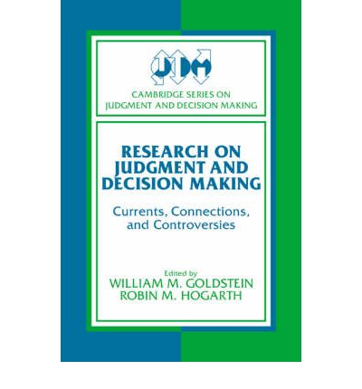 abstract of judgement decision making Research summary research in the multi-disciplinary leicester judgment and decision making research group includes formal models, laboratory and field experiments.