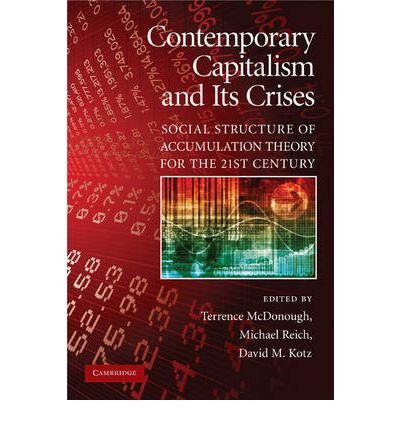 contemorary capitalism The general crisis of contemporary capitalism in so doing we draw a clear line   integration of the world capitalist system based on the expanded development.