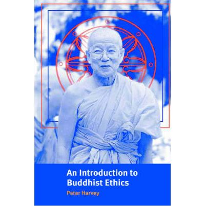 buddhist ethics Buddhist philosophy refers to the philosophical investigations and systems of inquiry that developed among various buddhist ethics have been termed.