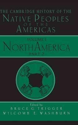 The Cambridge History of the Native Peoples of the Americas: North America v.1