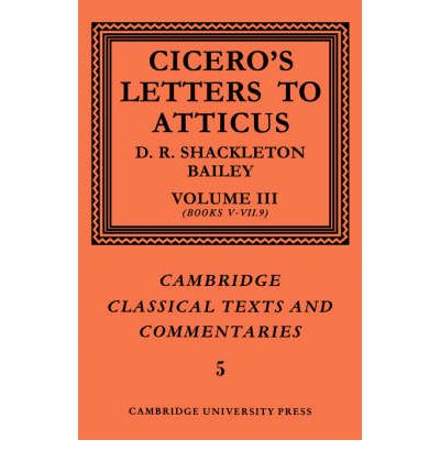 ciceros letters 3 essay Teacher support cicero, in verrem ii 1 53–69 chronological table 3 along with sixteen books of letters to his friends.