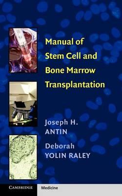 Manual of Stem Cell and Bone Marrow Transplantation