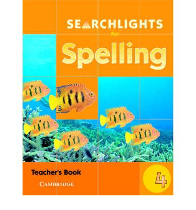 Searchlights for Spelling Year 4 Teacher's Book
