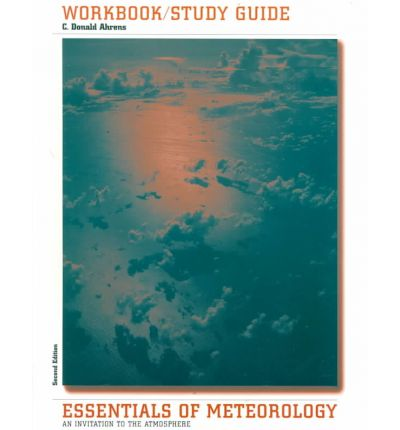 Workbook/Study Guide for Essentials of Meteorology : An Invitation to the Atmosphere