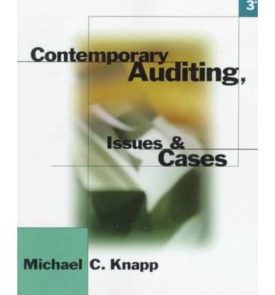 contemporary auditing real issues and cases by michael c knapp For contemporary auditing 11th edition by michael c  auditing 11th edition by knapp use real cases to  cases address professional issues and an.