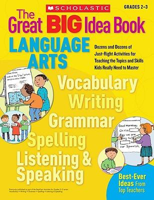 The Great Big Idea Book: Language Arts, Grades 2-3