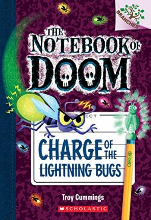 Charge of the Lightning Bugs: A Branches Book (the Notebook of Doom #8)