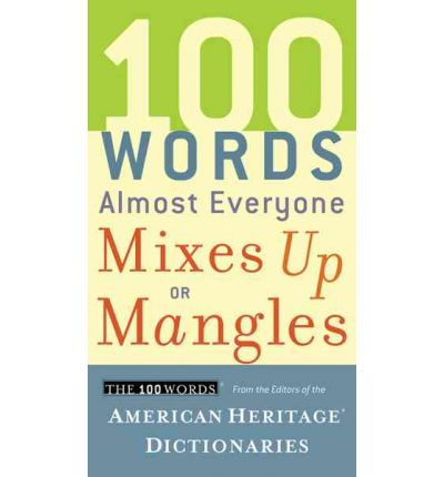 100 Words Almost Everyone Mixes Up or Mangles