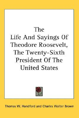 an introduction to the life of a president theodore roosevelt Introduction roosevelt was born in hyde park,  us president theodore roosevelt,  for the rest of his life,.