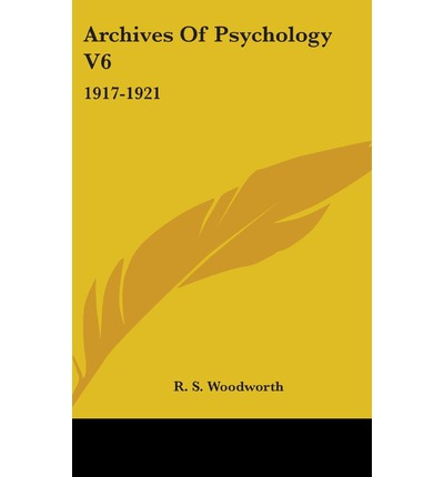 Psychology popular online ebooks texts page 4 download epub ebooks free archives of psychology v6 1917 1921 pdf by r s woodworth fandeluxe Images