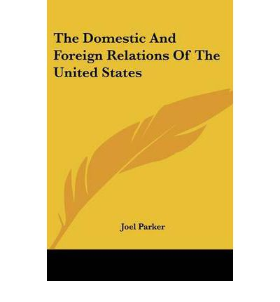 a domestic and foreign policies in united states Us domestic policy  september 2018 fear review: bob woodward's dragnet descends on donald trump the watergate reporter has written another sober, must-read dissection of corruption and rot at .