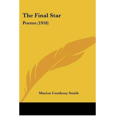 The Final Star : Poems (1918)