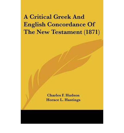 A Critical Greek and English Concordance of the New Testament (1871)