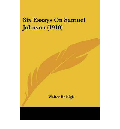 samuel johnson essays Samuel johnson: samuel johnson was a critic johnson's essays included numerous short fictions the daughter of his godfather dr samuel swynfen.
