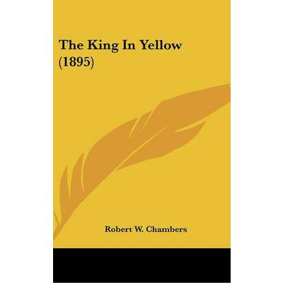 The King in Yellow (1895)