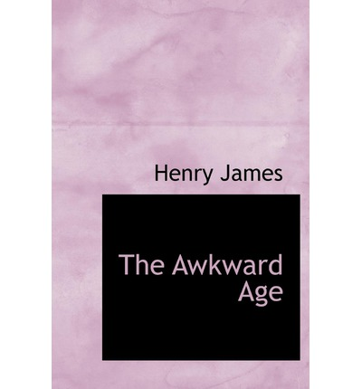 The Awkward Age Book Summary and Study Guide
