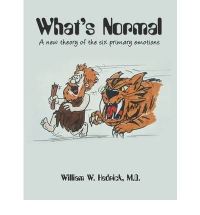What's Normal a New Theory of the Six Primary Emotions