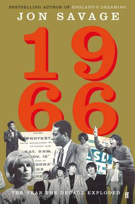 1966 : The Year the Decade Exploded