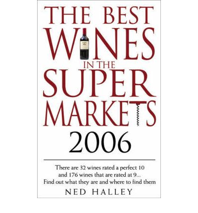 The Best Wines in the Supermarkets 2006