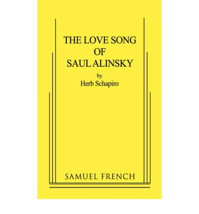 The Love Song of Saul Alinsky