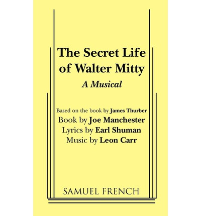 The Secret Life of Walter Mitty: Playscript