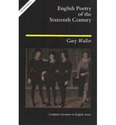 an analysis of the 16th century poetry Bush provides an expert analysis of how renaissance poetry was shaped by the concerns of its age, as he situates poetic form within the literary, social, political, and religious tendencies.