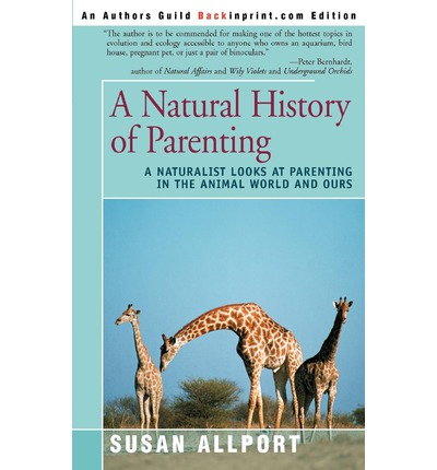 A Natural History Of Parenting Allport