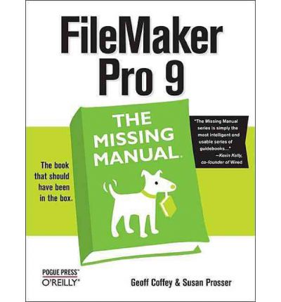 Filemaker Pro 9 the Missing Manual