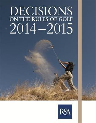 Decisions on the Rules of Golf 2014