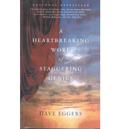 a heartbreaking work of staggering genius A heartbreaking work of staggering genius by dave eggers – a road trip to adulthood brilliant and infuriating, this dizzying memoir combines flamboyant verbal fireworks with an all too sober .