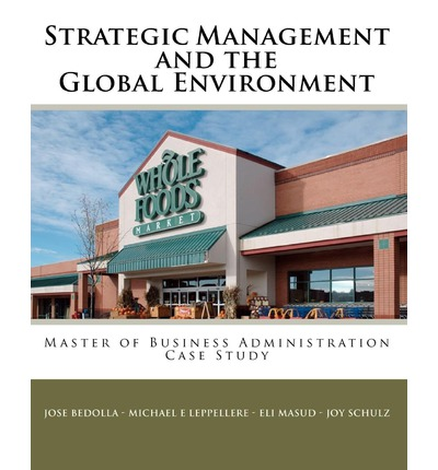 whole foods strategic management Mission statements here you can find more than 40 examples of mission statements and their overviews we provide the overviews using our unique evaluation framework, which evaluates how comprehensive the missions are.