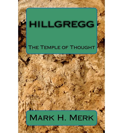 Hillgregg : The Temple of Thought