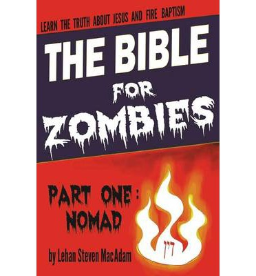 The Bible for Zombies
