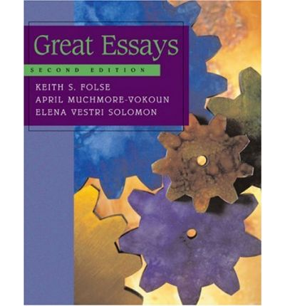 great essays folse Great writing 4: great essays - (4e) by keith folse, 9781285194943, available at book depository with free delivery worldwide.