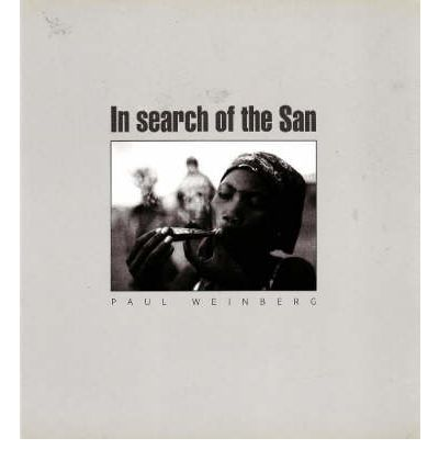 Ebook download gratuito di mp3 In Search of the San PDF FB2 by Paul Weinberg