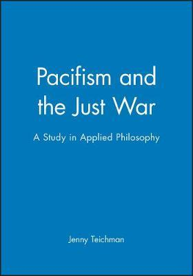 essay on pacifism Pacifism is as much an element of western thinking as is the notion  the ethical positions described in the essay divide between deontological and consequentialist .