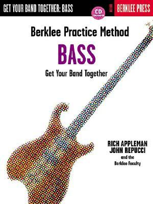 Berklee Practice Method : Get Your Band Together Bass