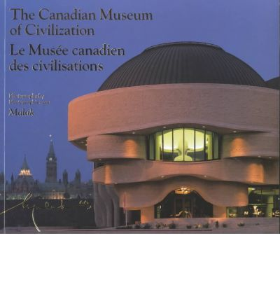 Descarga gratis los mejores libros para leer. The Canadian Museum of Civilization : Fifth Edition (Spanish Edition) PDF RTF by George F Mac Donald, Stephen Alsford 0660507617